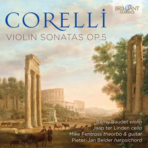 Rémy Baudet - Corelli: Violin Sonatas, Op. 5