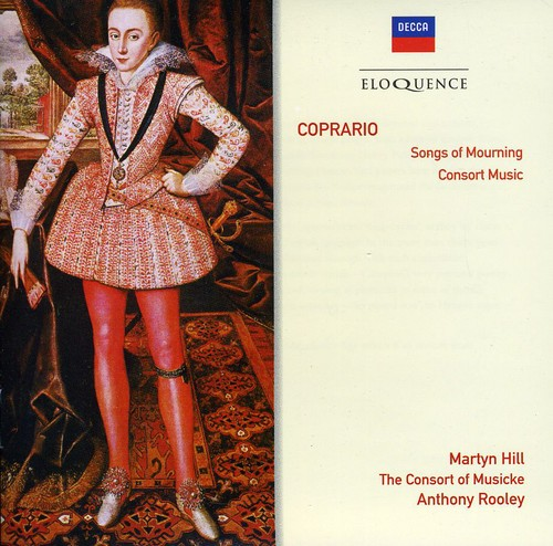 Eloq: Coprario - Songs of Mourning /  Consort Music