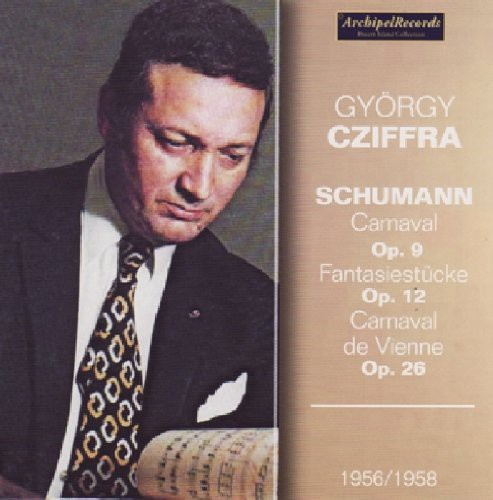 Gyorgy Cziffra Plays Schumann