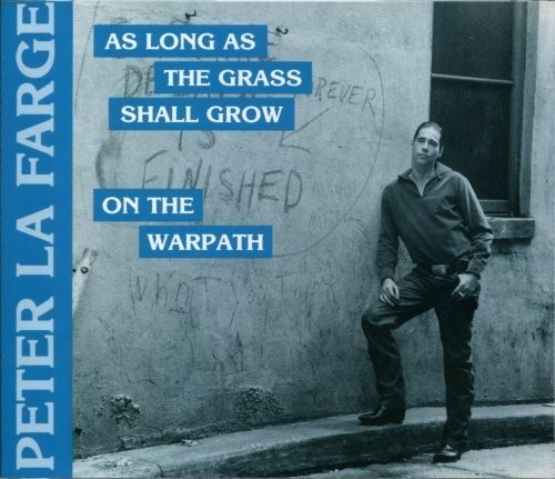 On the Warpath/ As Long As the Grass Shall Grow