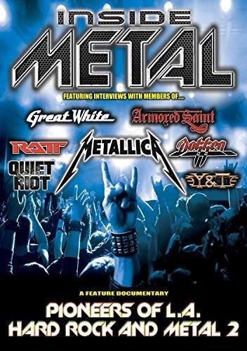 - Inside Metal: Pioneers of L.A. Hard Rock & Metal 2