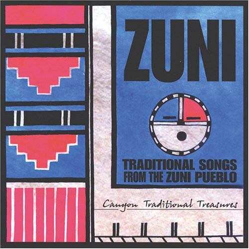 Zuni: Traditional Songs From The Zuni Pueblo
