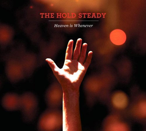 The Hold Steady - Heaven Is Whenever [Import]