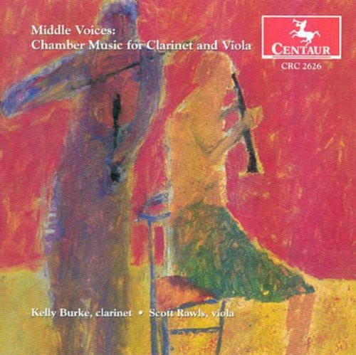 Middle Voices: Chamber Music for Clarinet & Viola