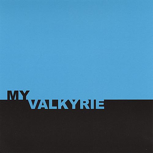 My Valkyrie