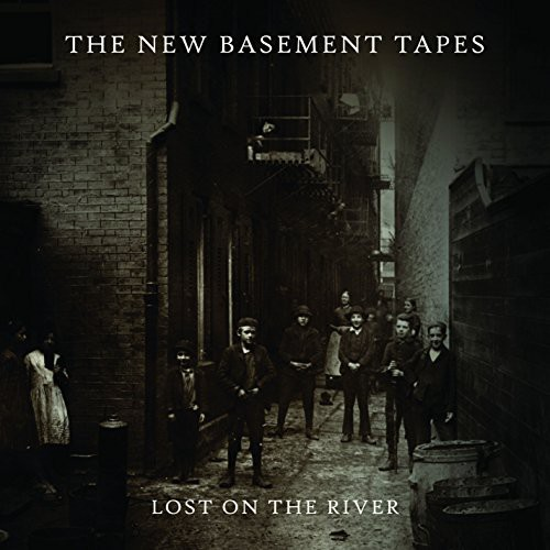 The New Basement Tapes - Lost on the River: The New Basement Tapes