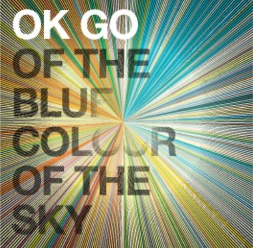 OK Go - Of The Blue Colour Of The Sky