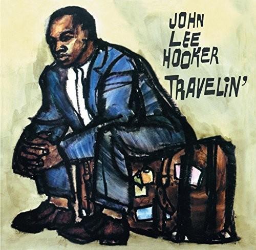 John Lee Hooker - Travelin / I'm John Lee Hooker
