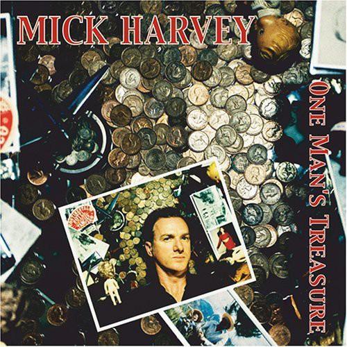 Mick Harvey-One Man's Treasure