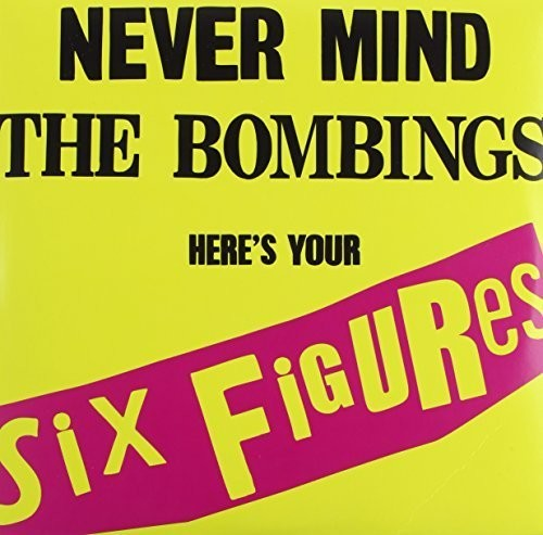 Never Mind the Bombings Here's Your Six Figures