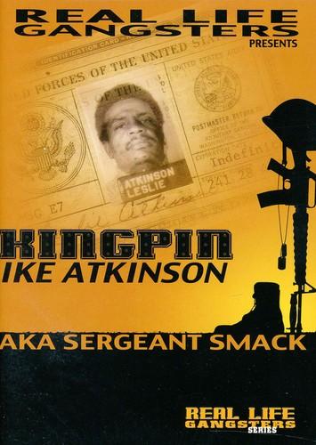 Sergeant Smack: Kingpin Ike Atkinson