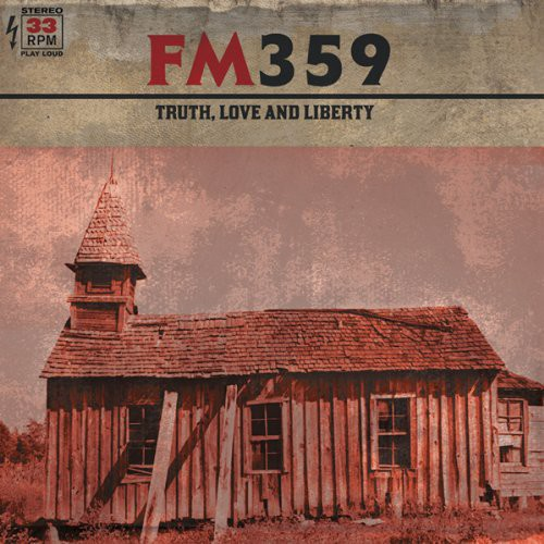 FM359 - Truth Love & Liberty [Vinyl]