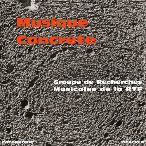 Musique Concrete /  Various