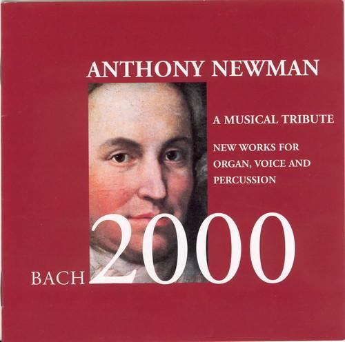 Bach 2000 a Musical Tribute