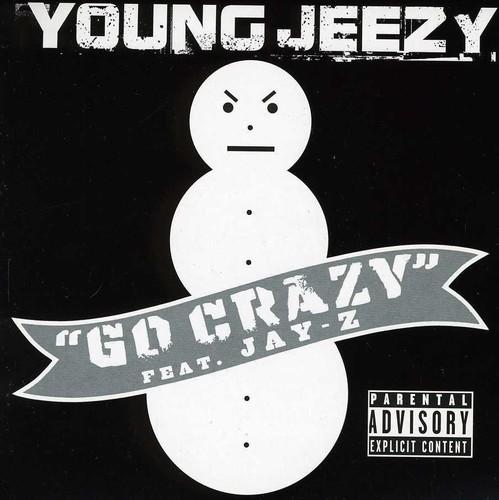 Jeezy - Go Crazy
