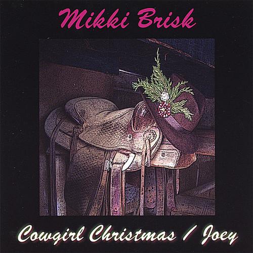 Cowgirl Christmas/ Joey
