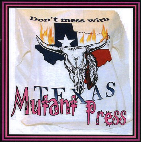 Don't Mess with Mutant Press