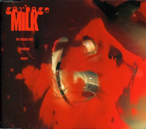 Milk /  Stupid Girl