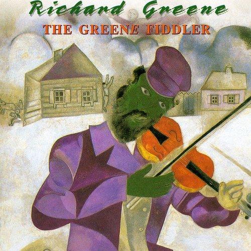 Richard Greene - Greene Fiddler