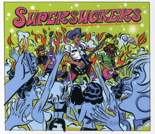 The Supersuckers - Greatest Rock & Roll Band in the World