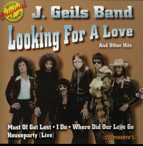 J. Geils Band-Looking for a Love & Other Hits