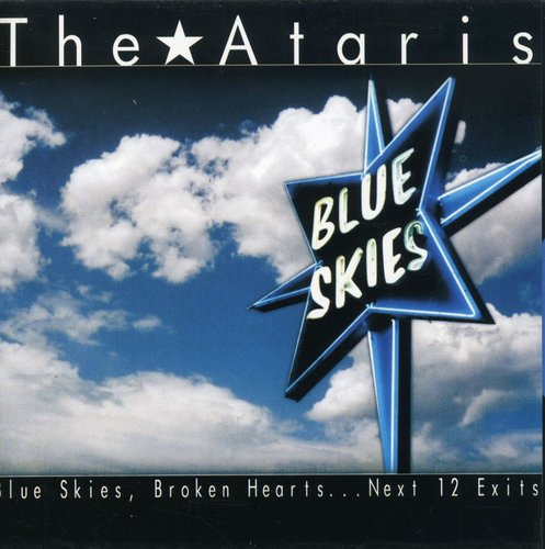 The Ataris-Blue Skies Broken Hearts Next 12 Exits