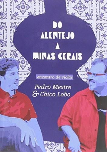 Do Alentejo a Minas Gerais [Import]