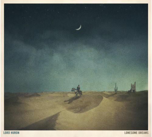 Lord Huron - Lonesome Dreams [Vinyl]