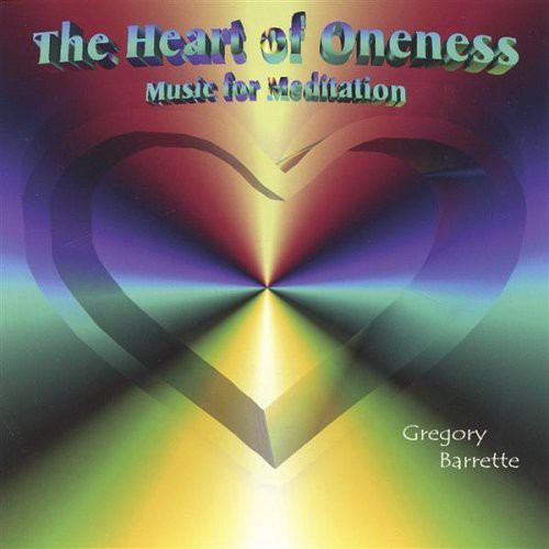 Heart of Oneness-Music for Meditation