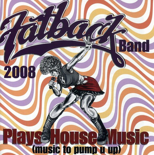 Plays House Music (Music to Pump U Up) [Import]
