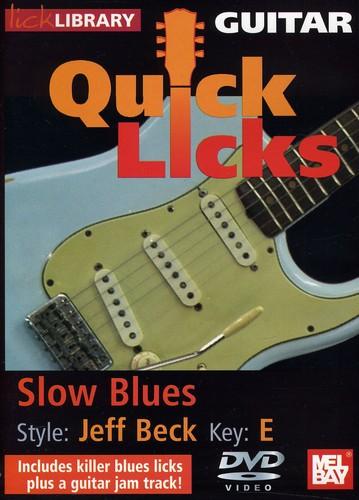 Quick Licks: Jeff Beck Slow Blues - Key: E