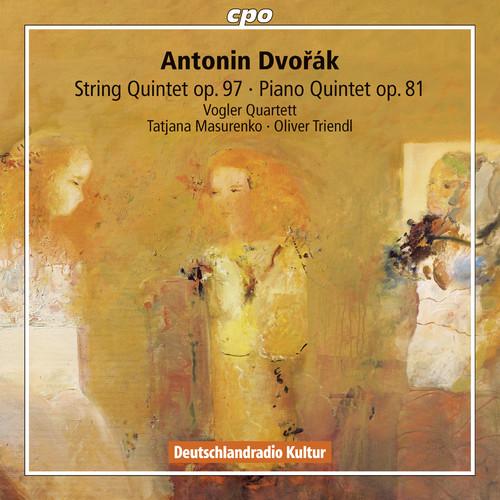 Dvorak: String Quintet, Op. 97 - Piano Quintet, Op. 81