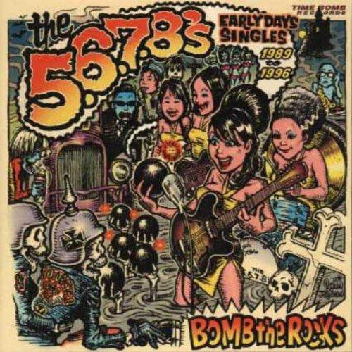 The 5.6.7.8's - Bomb the Rocks: Singles
