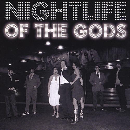 Nightlife of the Gods