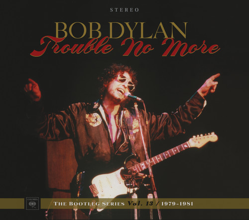 Bob Dylan-Trouble No More: The Bootleg Series, Vol. 13 / 1979-1981
