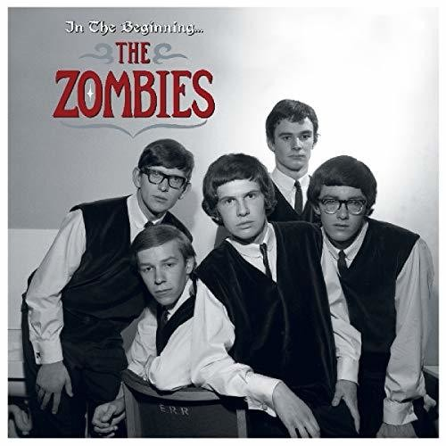 The Zombies - In The Beginning [Import]