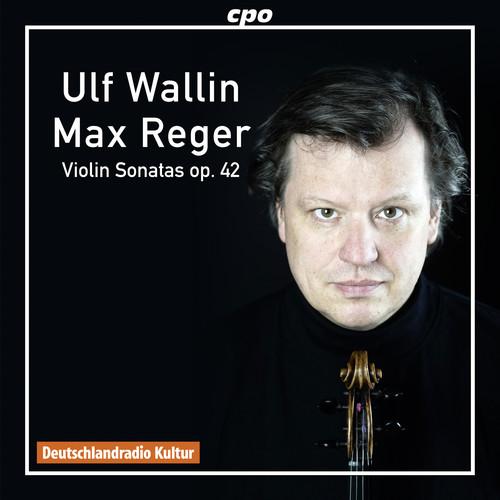 Reger: Sonatas for Violin Solo, Op. 42