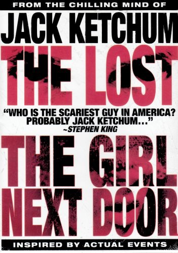 The Jack Ketchum 2 Discs: Girl Next Door /  The Lost