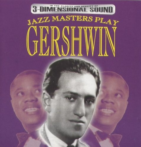 Jazz Masters Play Gershwin