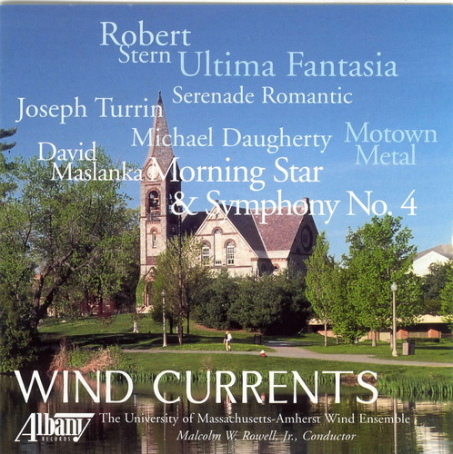 Wind Currents: American Music for Symphonic Winds