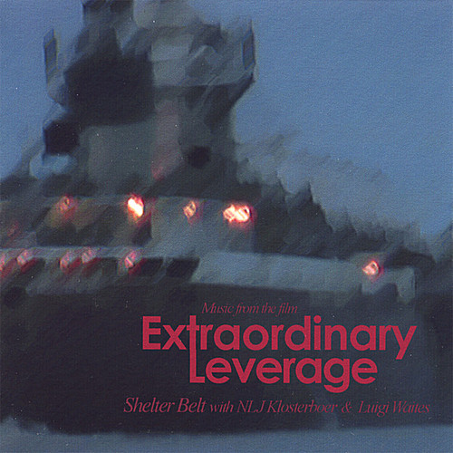 Music From the Film Extraordinary Leverage
