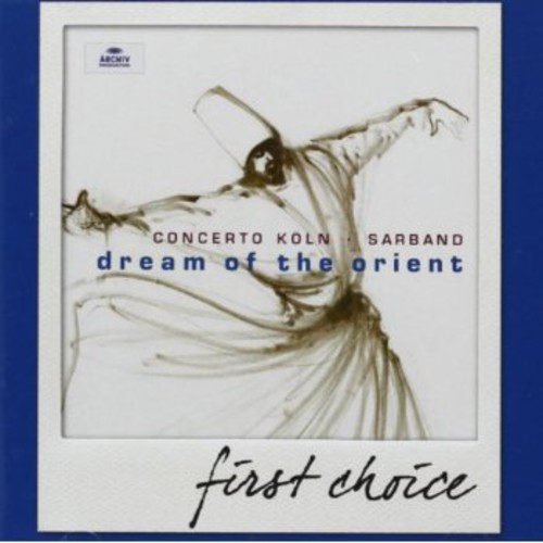 First Choice: Dream of the Orient