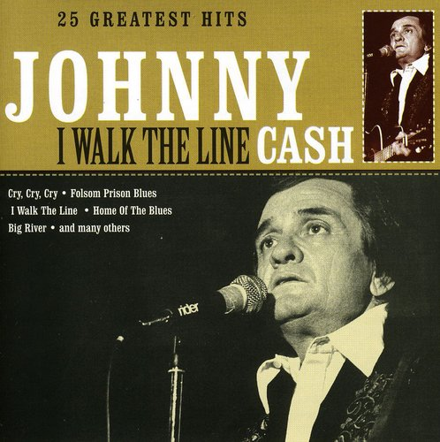 I Walk The Line: 25 Greatest Hits [Import]