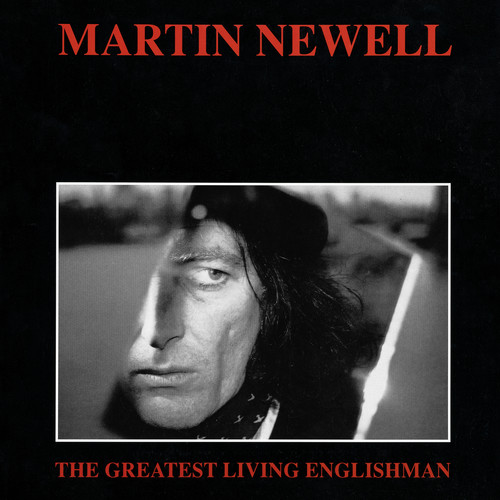 Martin Newell - The Greatest Living Englishman [LP]