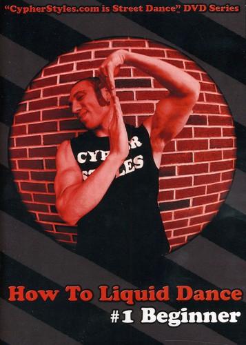 How to Liquid Dance 1