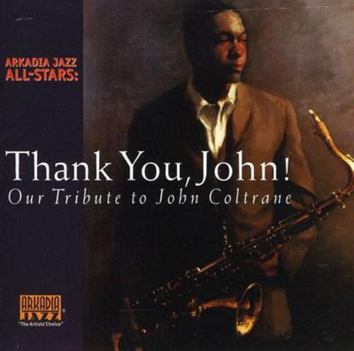 Arkadia Jazz All-Stars - Thank You John