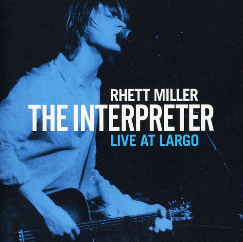 Rhett Miller - Interpreter Live At Largo