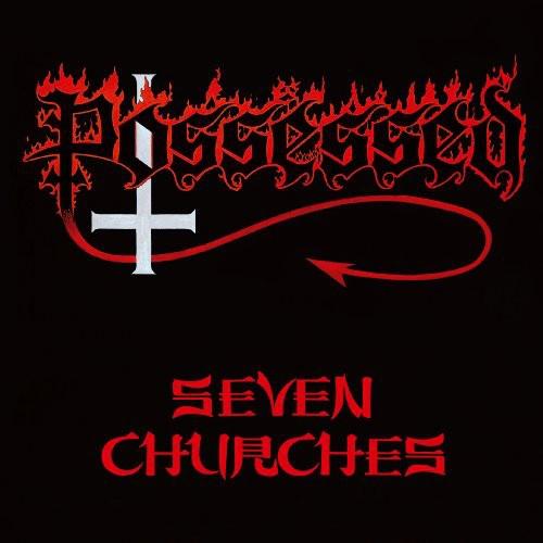 Possessed - Seven Churches (Jpn)