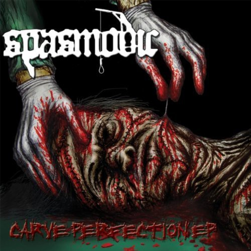 Spasmodic - Carve Perfection