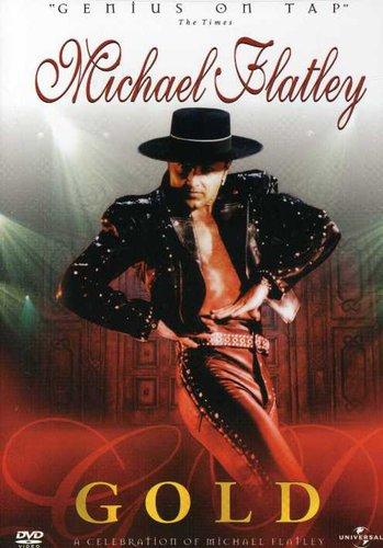 Gold: A Celebration of Michael Flatley